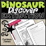 Dinosaur Science - Nonfiction Passage & Activity About Dinosaurs Being Extinct