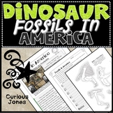 Dinosaur Science - Nonfiction Passage  & Activity About Fossils Found in America