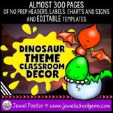 Dinosaur Theme Classroom Decor EDITABLE (Dinosaur Classroom Decor)