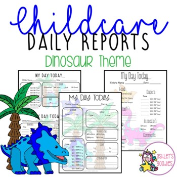 Dinosaur Themed Childcare Daily Reports  (Daycare)