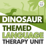 Dinosaur Themed Language Therapy Unit for Speech Therapy