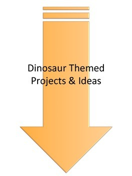Dinosaur Themed Projects & Ideas