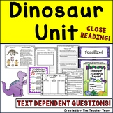 Dinosaur Unit with Passages and Text Dependent Questions for Close Reading