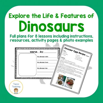 Dinosaur Unit: Explore the Life & Features of Dinosaurs!