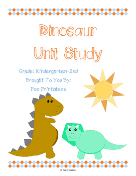 Dinosaur Unit Study [Co-Op or Classroom Use]