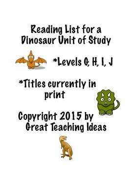Dinosaur Unit of Study - Guided Reading Leveled Book List G - J