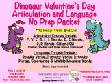 Dinosaur Valentine's Day Articulation and Language Packet No Prep! Print and Go!