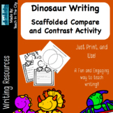 Dinosaur Writing: Scaffolded Compare and Contrast Writing Activity