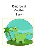 Dinosaur Yes No Adapted Book