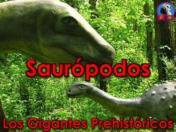 Los Dinosaurios: Los Saurópodos - Los Gigantes Prehistóricos
