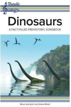 Dinosaur Unit - ten songs about dinosaurs