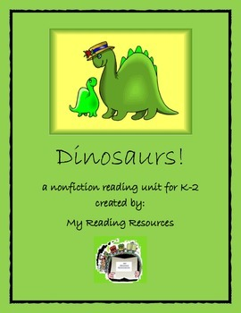 Dinosaurs! A Nonfiction Reading Unit for K-2
