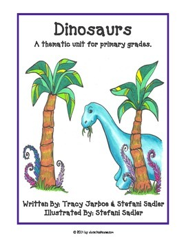 Dinosaurs: A Thematic Cross-Curricular Unit