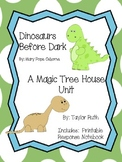 Dinosaurs Before Dark: A Magic Tree House Study (25 Pages)