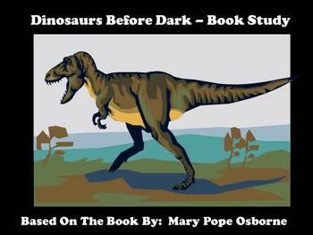 Dinosaurs Before Dark - Book Study