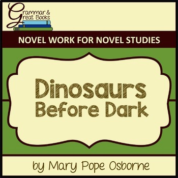 The Magic Tree House: Dinosaurs Before Dark: CCSS-Aligned