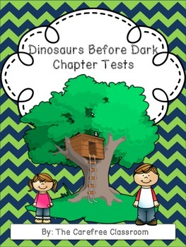 Dinosaurs Before Dark: Chapter Tests