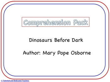 Dinosaurs Before Dark Comprehension Pack