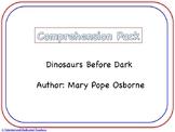 Dinosaurs Before Dark Comprehension Pack