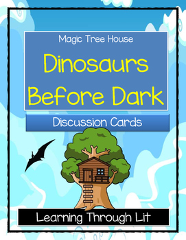 Magic Tree House DINOSAURS BEFORE DARK - Discussion Cards