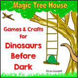 Magic Tree House Dinosaurs Before Dark Activities and Games
