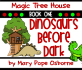 Dinosaurs Before Dark: Magic Tree House #1 Common Core Novel Study