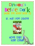 Dinosaurs Before Dark (Magic Tree House #1) Novel Study