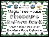 Dinosaurs Before Dark: Magic Tree House #1 Novel Study / Reading Comprehension