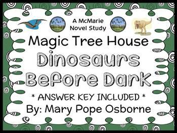 Dinosaurs Before Dark: Magic Tree House #1 Novel Study / Reading Comprehension