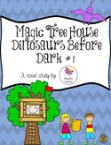 Dinosaurs Before Dark Magic Tree House Book # 1 Novel Study