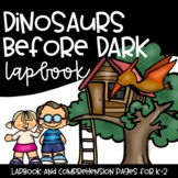 Dinosaurs Before Dark Magic Treehouse Lapbook and Comprehe