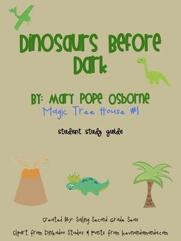 Dinosaurs Before Dark Student Study Guide
