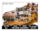 Dinosaurs Before Dark: Text Dependent Questions