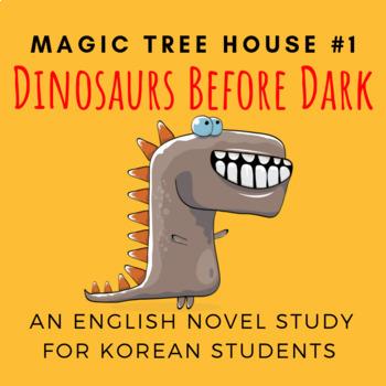 Dinosaurs Before Dark, an English Novel Study for Korean Students