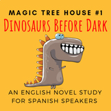 Dinosaurs Before Dark, an English Novel Study for Spanish
