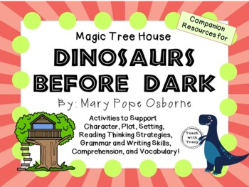 Dinosaurs Before Dark by Mary Pope Osborne:  A Complete Li