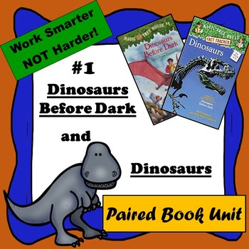 Dinosaurs Before Dark & Dinosaurs A Paired Reading--Magic Tree House