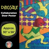 LARGE Dinosaurs Classroom Collaboration Poster!