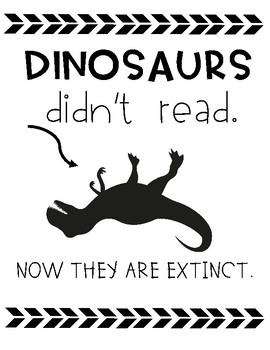 Dinosaurs Didn't Read