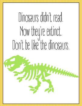 Dinosaurs Didn't Read Poster and Bookmarks