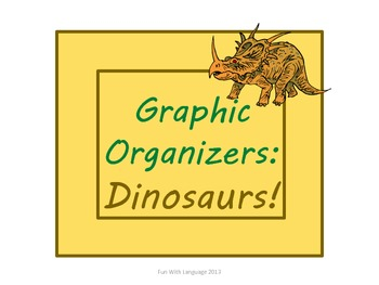 Dinosaurs: Graphic Organizers KWL Chart, Venn Diagram, Classifying   Common Core
