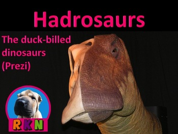 "Dinosaurs: Hadrosaurs - ""The Duck-billed Dinosaurs"" (Prezi)"