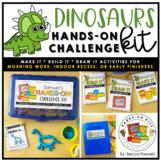 Dinosaurs Hands-On Challenge Kit   Morning Work   Indoor Recess Activities