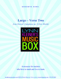 Goodbye Song: Largo Verse Two from Dvorak's Symphony no. 9