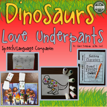 Dinosaurs love underpants teaching resources teachers pay teachers dinosaurs love underpants a speechlanguage book companion fandeluxe Image collections