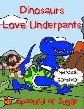 Dinosaurs Love Underpants (Book Companion)