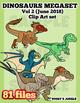 Dinosaurs MEGA Clip art Vol 2 -June 2018