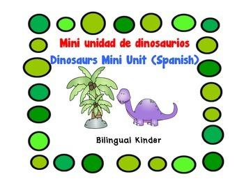 Dinosaurs Mini Unit (Spanish) - Mini unidad de dinosaurios