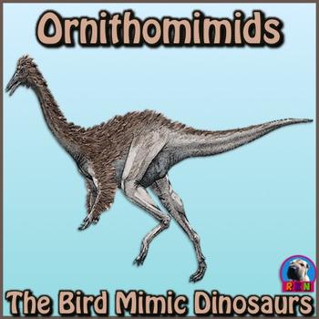 "Dinosaurs: Ornithomimids - ""The Bird Mimics"" PowerPoint"