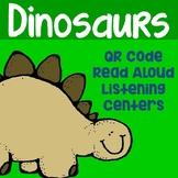 Dinosaurs QR Code Read Aloud Listening Centers